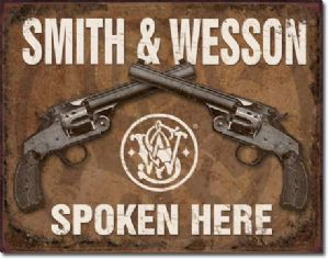 Smith & Wesson Spoken Here metal sign  (de)